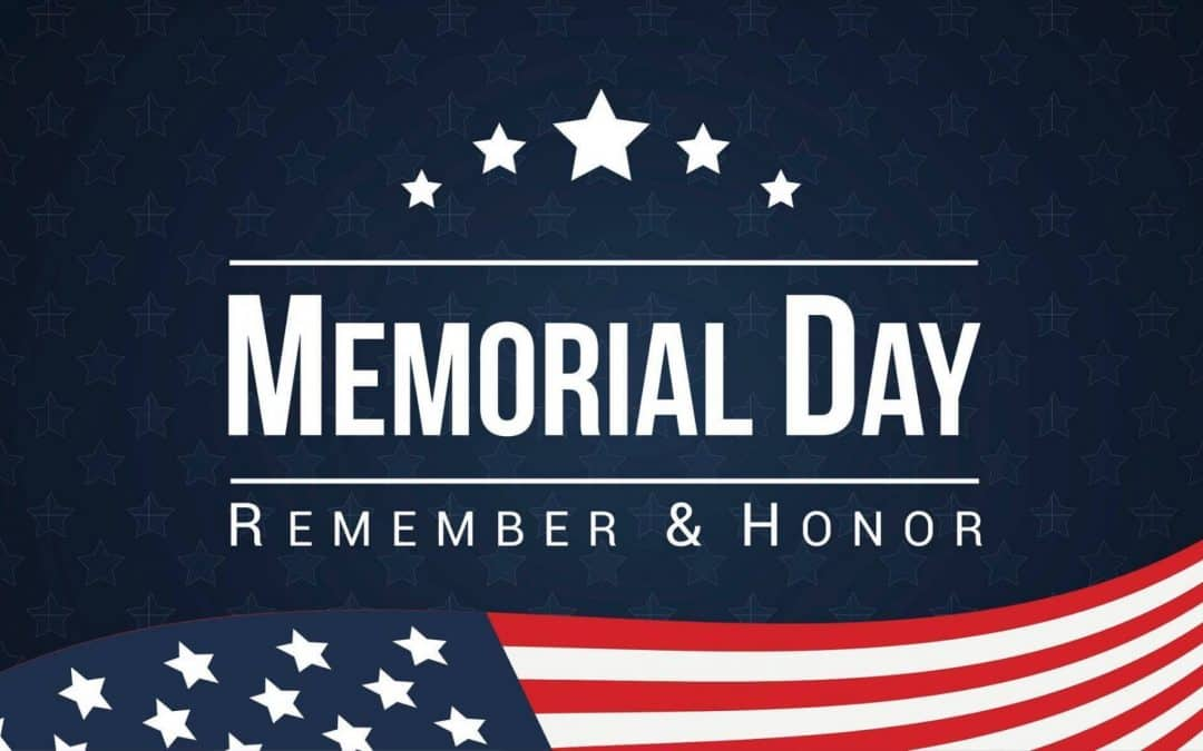 In observance of Memorial Day, we will be closed on Monday, May 31st, 2021